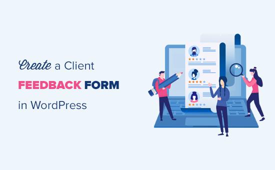 Membuat formulir umpan balik klien di WordPress