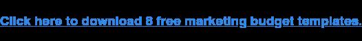 Klik di sini untuk mengunduh 8 templat anggaran pemasaran gratis.