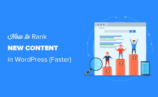 Mudah memberi peringkat konten WordPress baru dengan cepat