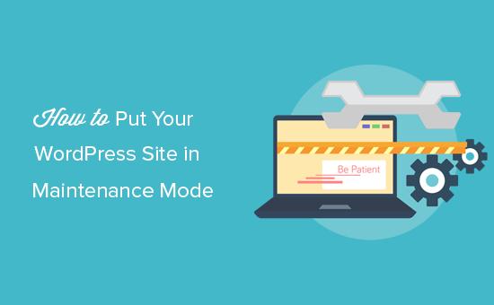 menempatkan situs WordPress Anda dalam mode pemeliharaan