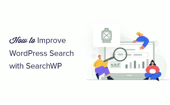 Cara meningkatkan pencarian WordPress dengan SearchWP (cepat & mudah)